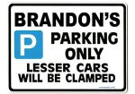 BRANDON'S Personalised Gift |Unique Present for Him | Parking Sign - Size Large - Metal faced
